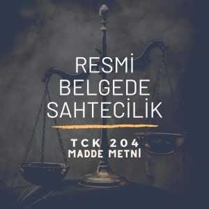TCK 204 Resmi Belgede Sahtecilik