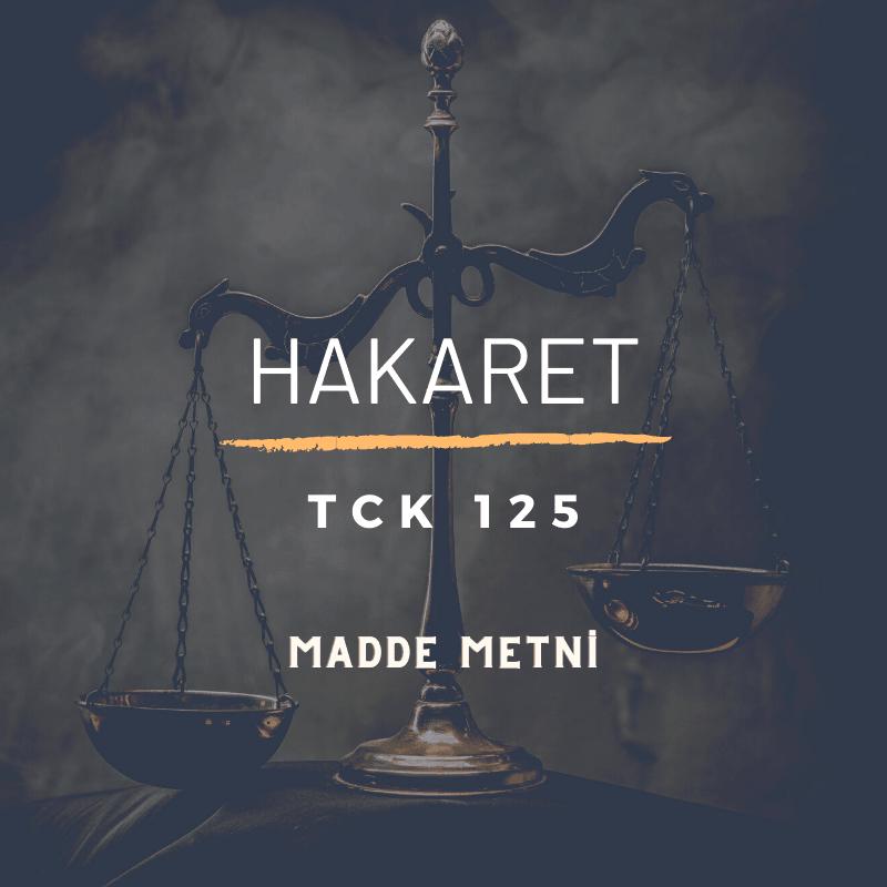Hakaret Suçu TCK 125