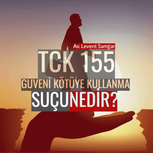 TCK 155 Nedir